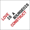Pet Shop Boys - Love Is A Bourgeois Construct.jpg